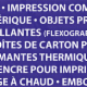 Impressions Flexoplus - Printers - 450-405-2638
