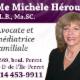 Me Michèle Héroux Avocate & Médiatrice - Avocats - 514-453-9911