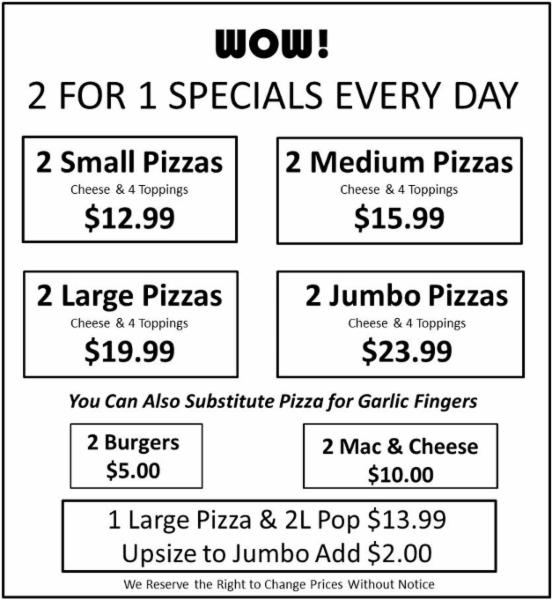2 For 1 Specials Every Day - Pizza Pros