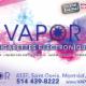 Vapor Technologies - Magasins d'électronique - 514-439-8222