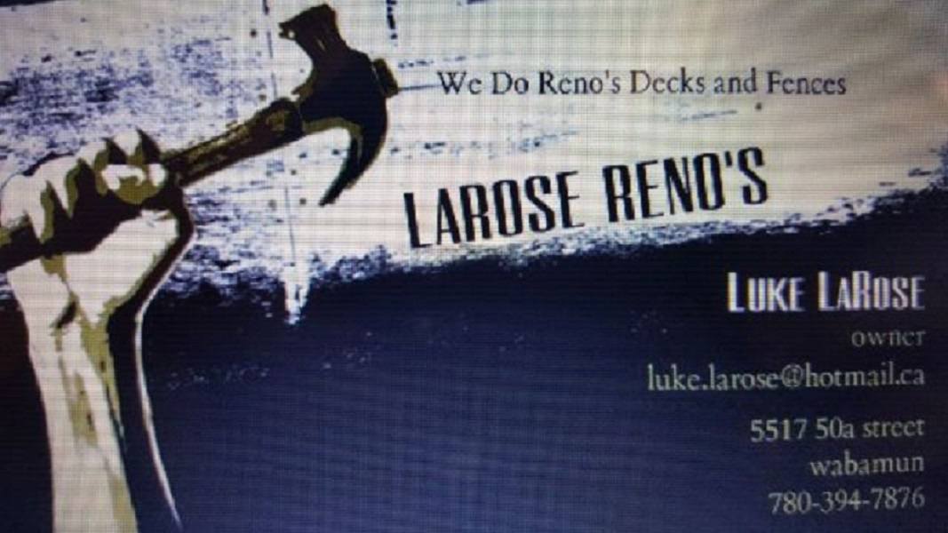 LaRose Reno's - Terrasses - 780-394-7876