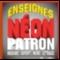 Enseignes Néon-Patron Inc - Enseignes - 450-445-2668