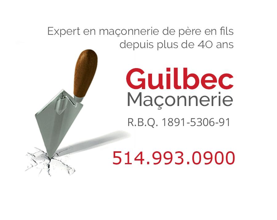Guilbec Maçonnerie - Maçons et entrepreneurs en briquetage - 514-993-0900