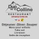 Duo De La Colline - Restaurants - 418-841-1771