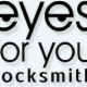 Eyes for you Locksmith - Serrures et serruriers - 289-809-3821