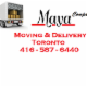 Maya Moving and Delivery - Déménagement et entreposage - 416-587-6440